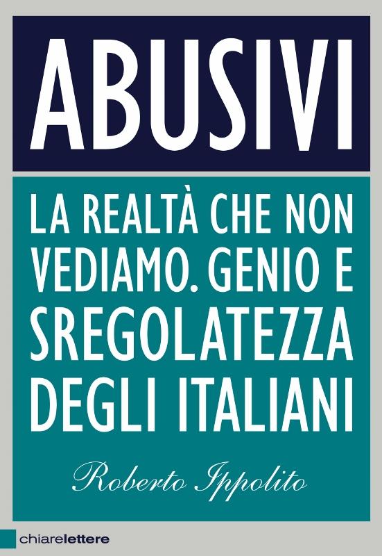 Roberto Ippolito Abusivi Chiarelettere copertina