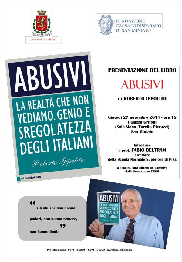 Roberto Ippolito Abusivi Chiarelettere 27 novembre 2014 San Miniato