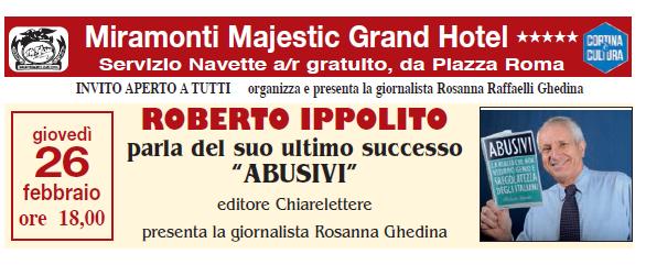 Roberto Ippolito Abusivi Chiarelettere Miramonti Grand Hotel Cortina 26 febbraio 2015