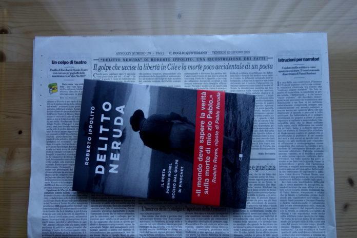 Roberto Ippolito Delitto Neruda Chiarelettere recensione Nadia Terranova Il Foglio 12 giugno 2020