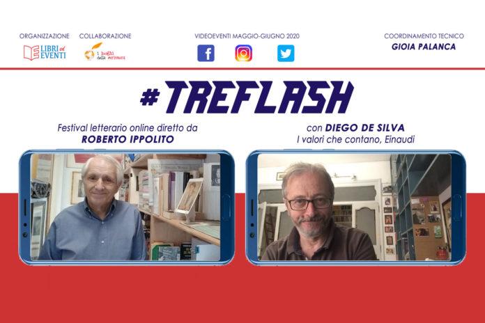 Roberto Ippolito direttore #TreFlash festival letterario online – con Diego De Silva I valori che contano Einaudi 11 giugno 2020