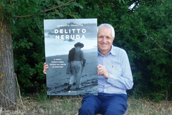 Roberto Ippolito autore 'Delitto Neruda' Chiarelettere 26 giugno 2020