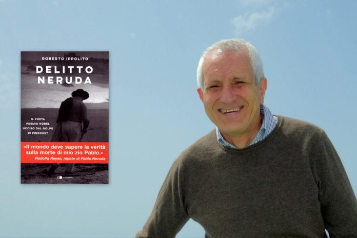 """Roberto Ippolito presenta """"Delitto Neruda"""" (Chiarelettere) a Bracciano 21 agosto 2020, con l'associazione Humanae Vitae"""