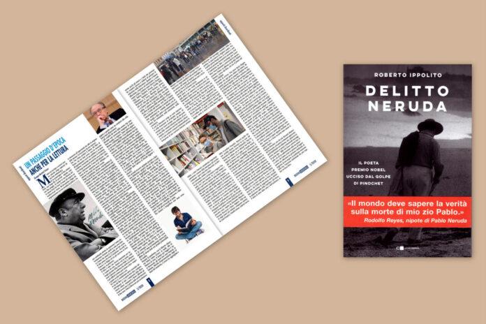 """Il libro di Roberto Ippolito """"Delitto Neruda"""" (Chiarelettere) nell'articolo di Giuseppe Marchetti Tricamo su """"Nuova Armonia"""" Rai Senior numero novembre-dicembre 2020"""